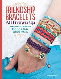 Friendship Bracelets All Grown Up: Hemp