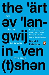 The Art of Language Invention: From Horse-Lords to Dark Elves