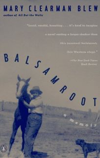 Balsamroot: A Memoir