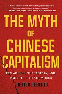 The Myth of Chinese Capitalism: The Worker