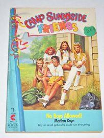 Camp Sunnyside Friends #01: No Boys Allowed