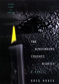 The Hindenburg Crashes Nightly