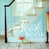The Nook Book: How to Create and Enjoy the Coziest Spot in the Home