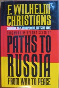 Paths to Russia: From War to Peace
