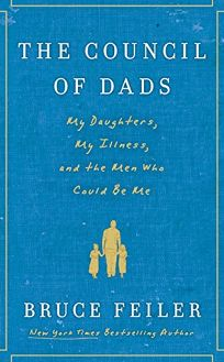 The Council of Dads: My Daughters