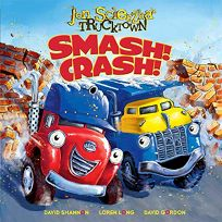Jon Scieszka's Trucktown: Smash! Crash!