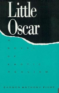 Little Oscar: A Novel of Erotic Realism