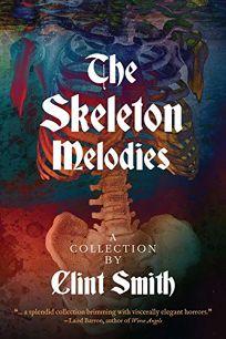 The Skeleton Melodies