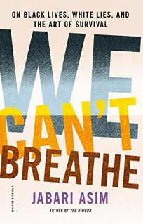 We Can't Breathe: On Black Lives