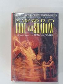 Sword of Fire and Shadow: The Third Chronicle of Fionn Mac Cumhal