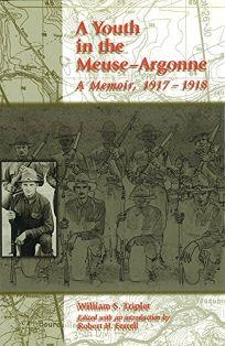 Youth in the Meuse-Argonne: A Memoir