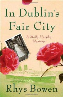 In Dublins Fair City: A Molly Murphy Mystery