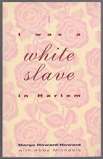 I Was a White Slave in Harlem