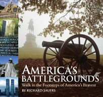 AMERICAS BATTLEGROUNDS: Walk in the Footsteps of Americas Bravest