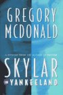 Skylar in Yankeeland: A Mystery