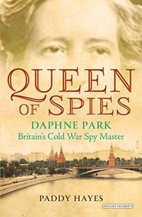 Nonfiction book review queen of spies daphne park britains cold queen of spies daphne park fandeluxe Gallery