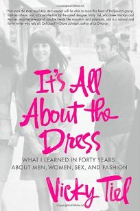 Its All About the Dress: What I Learned in 40 Years About Men