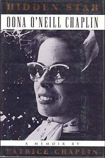 Hidden Star: Oona ONeill Chaplin