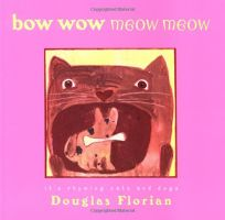 BOW WOW MEOW MEOW: Its Rhyming Cats and Dogs