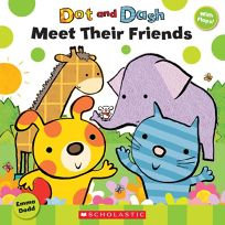 Dot and Dash Meet Their Friends