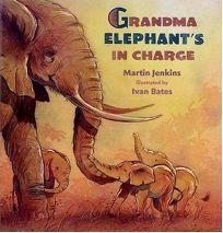 GRANDMA ELEPHANTS IN CHARGE