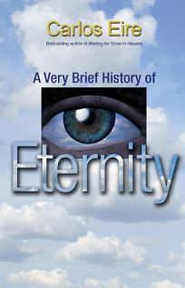 A Very Brief History of Eternity