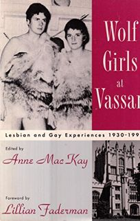 Wolf Girls at Vassar: Lesbian and Gay Experiences