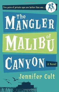 The Mangler of Malibu Canyon
