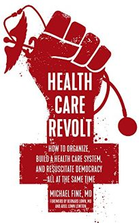 Health Care Revolt: How to Organize