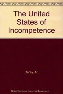 United States Incompetence