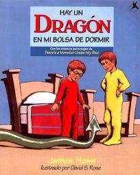 Hay Un Dragon En Mi Bolsa de Dormir = Theres a Dragon in My Sleeping Bag