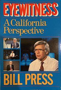 Eyewitness: A California Perspective