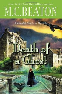 Death of a Ghost: A Hamish Macbeth Mystery