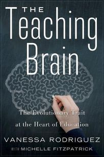 The Teaching Brain: The Evolutionary Trait at the Heart of Education
