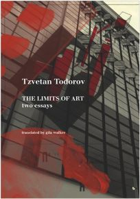 nonfiction book review the limits of art two essays by tzvetan  the limits of art two essays