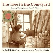 The Tree in the Courtyard: Looking Through Anne Franks Window