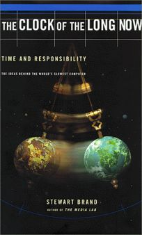 The Clock of the Long and Now: Time and Responsibility