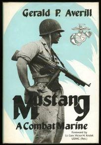 Mustang: A Combat Marine
