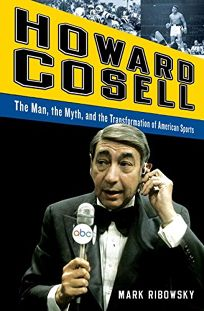 H Howard Cosell: The Man