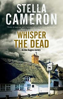 Whisper the Dead: An Alex Duggins Mystery