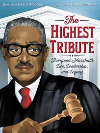 The Highest Tribute: Thurgood Marshall's Life