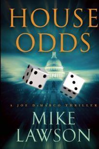 House Odds: A Joe DeMarco Thriller