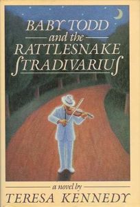 Baby Todd and the Rattlesnake Stradivarius