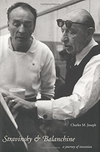 STRAVINSKY AND BALANCHINE: A Journey of Invention