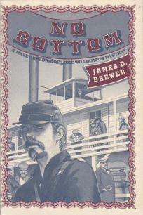No Bottom: Masey Baldridge/Luke Williamson Mystery