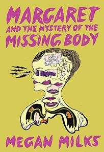 Margaret and the Mystery of the Missing Body