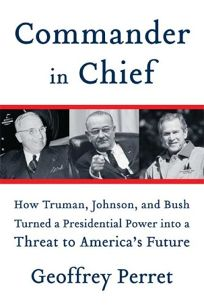 Commander in Chief: How Truman