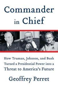 Commander in Chief: How Truman
