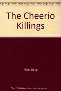 The Cheerio Killings