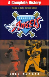 Anaheim Angels: A Complete History